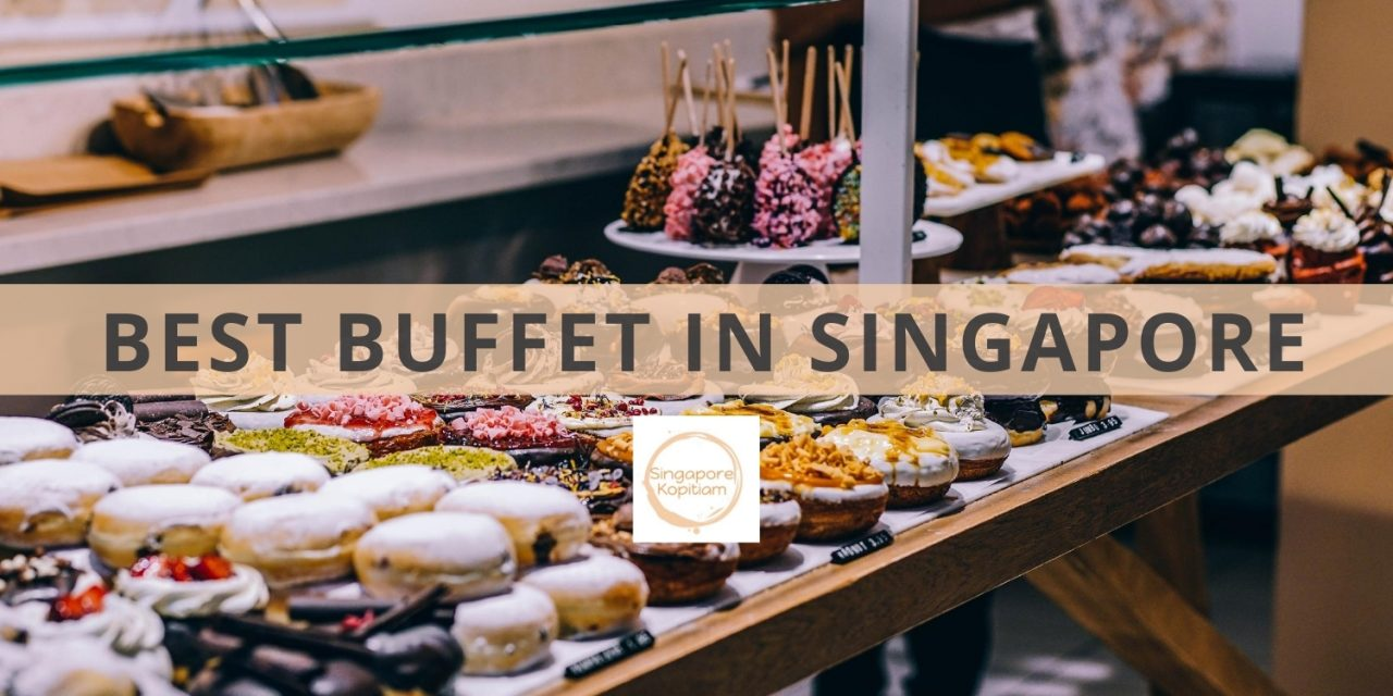 Best Buffet in Singapore