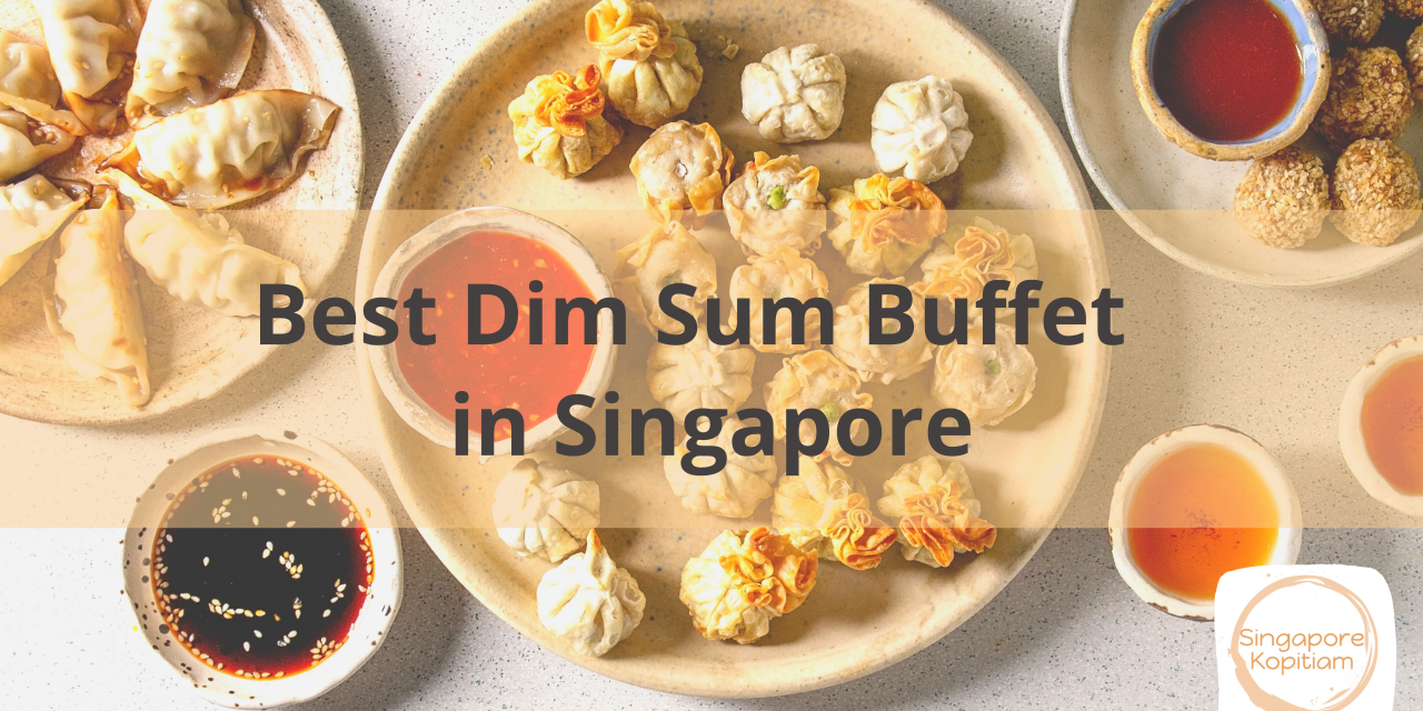 Best Dim Sum Buffet Singapore