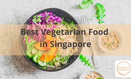 Best Vegetarian Food Singapore